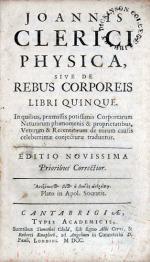 Physica, Sive De Rebus Corporeis Libri Quinque..Editio Novissima