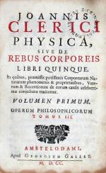 Physica, .Volumen Primum (-Secundum). Operum Philosophicorum Tomus III (-IV)