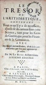Le Tresor De L'Arithmetique..Avec Des Abregés extraordinaires..Sixieme Edition