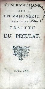 Observations Sur Un Manuscrit, Intitulé Traitté Du Peculat