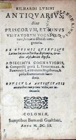 Antiqvarivs; Siue Priscorvm, Et Minvs Vsitatorvm Vocabvlorum...