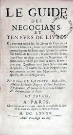Le Guide Des Negocians. Et Tenevrs De Livres