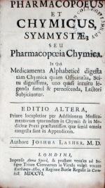 Pharmacopoeus Et Chymicus, Symmystae: Seu Pharmacopoeia Chymica