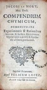 Compendium Chymicum, Demonstrans Experimentis & Rationibus brevem...