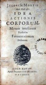 Idea Actionis Corporum. Motum intestinum Praesertim Fermentationem Delineans
