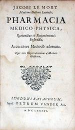 Pharmacia & Chymia Medico-Physica, Rationibus et Experimentis Instructa