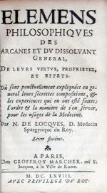 Elemens Philosophiqves des Arcanes et dv Dissolvant General...