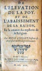 De L'Elevation De La Foy. Et De L'Abaissement De La Raison...