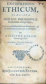 Enchiridion Ethicum, Praecipua Moralis Philosphiae Rudimenta complectens...