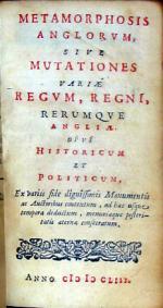 Metamorphosis Anglorvm, Sive Mutationes Variae Regvm, Regni...