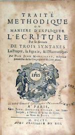 Traité Methodique ou Maniere D'Expliquer L'Ecriture Par le secours...