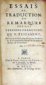 Essais De Traduction, Ou Remarques Sur Les Versions Françoises Du N. Testament