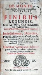 Tractatus De Finibus Regundis, Civitatum, Castrorum Ac Praediorum...