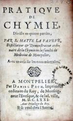 Pratiqve De Chymie, Divisée en quatre parties….Avec un avis sur les eaux minerales