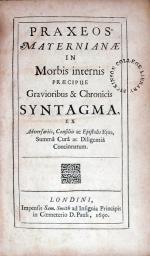 Praxeos Mayernianae In Morbis internis Praecipue Gravioribus & Chronicis Syntagma