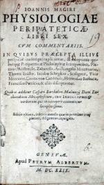 Physiologiae Peripateticae, Libri Sex. Cvm Commentariis..Quibus...