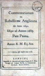 Commentariorum De Rebllione Anglicana Ab Anno 1640. Usque ad...