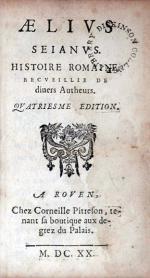 Aelivs Seianvs. Histoire Romaine, Recveillie De diuers Autheurs