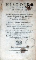 Histoire Des Derniers Trovbles De France...