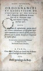 Diete Imperiale, Ov Ordonnances Et Resolvtion De L'Emperevr...