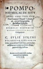 De Sitv Orbis Libri Tres. Hermolai Barbari.Castigationes. C. Ivlii Solini Polyhistor