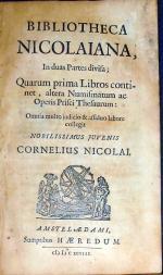 Bibliotheca Nicolaiana, In duas Partes divisa; Quarum prima Libros...