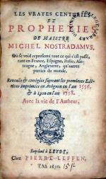Les Vrayes Centuries Et Propheties…Avec la vie de l'Autheur