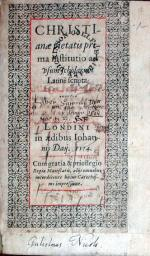 Christianae pietatis prima institutio ad vsum scholarum Latinè scripta