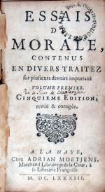 Essais De Morale, Contenus En Divers Traitez (II)