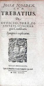 Trebatius. De Officio, Jure, Dignitate Et Privilegiis Consiliarii...