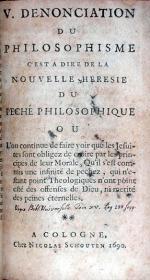 V. Denonciation Du Philosophisme c'est a dire de la Nouvelle Heresie Du Peché Philosophique