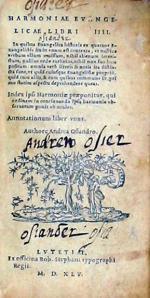 Harmoniae Evangelicae Libri IIII….Annotationum liber vnus
