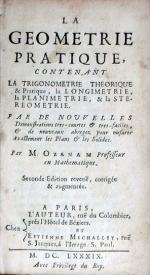 La Geometrie Pratique, Contenant La Trigonometrie Theorique & Pratique...