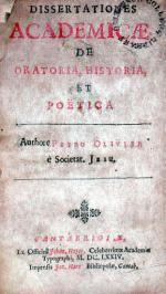 Dissertationes Academicae De Oratoria, Historia, Et Poëtica