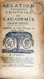 Relation Contenant L'Histoire De L'Academie Francoise