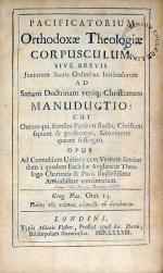 Pacificatorium Orthodoxae Theologiae Corpusculum