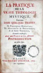 La Pratique De La Vraye Theologie Mystique, Contenue Dans Quelques...