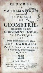Oeuvres De Mathematiques Contenant les Elemens De Geometrie... (Part 1)