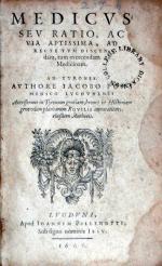 Medicvs; Sev Ratio, Ac Via Aptissima, Ad Recte Tvm Discendam...