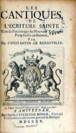 Le Cantiques De L'Ecriture Sainte Tant de l'ancien que du Nouveau...