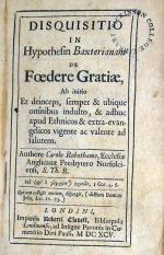 Disquisitio in Hypothesin Baxterianam De Foedere Gratiae