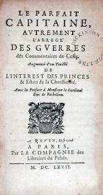 Le Parfait Capitaine, Avtrement L'Abregé Des Gverres des Commentaires...