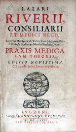 Praxis Medica Cvm Theoria. Editio Novissima