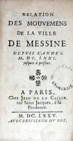 Relation Des Mouvemens De La Ville De Messine. Depvis L'Année...