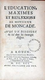 L'Education, Maximes et Reflexions de Monsieur de Moncade...