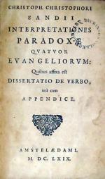 Interpretationes Paradoxae Qvatvor Evangeliorvm: Quibus affixa est...
