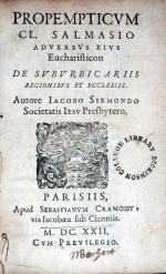 Propempticvm Cl. Salmasio Adversvs Eivs Eucharisticon De Svbvrbicariis...