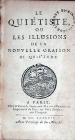 Le Quiétiste, Ou Les Illusions De La Nouvelle Oraison De Quiétude