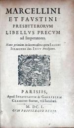 Marcellini Et Favstini Presbyterorvm Libellvs Precvm ad Imperatores