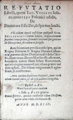 Refvtatio Libelli, quem Iac. Vviekvs Iesuita anno 1590 Polonicè edidit...